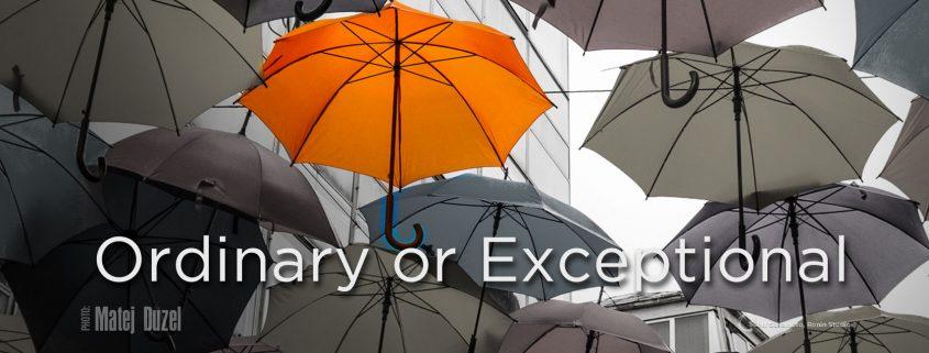 Ordinary, Exceptional, Poser, Honesty