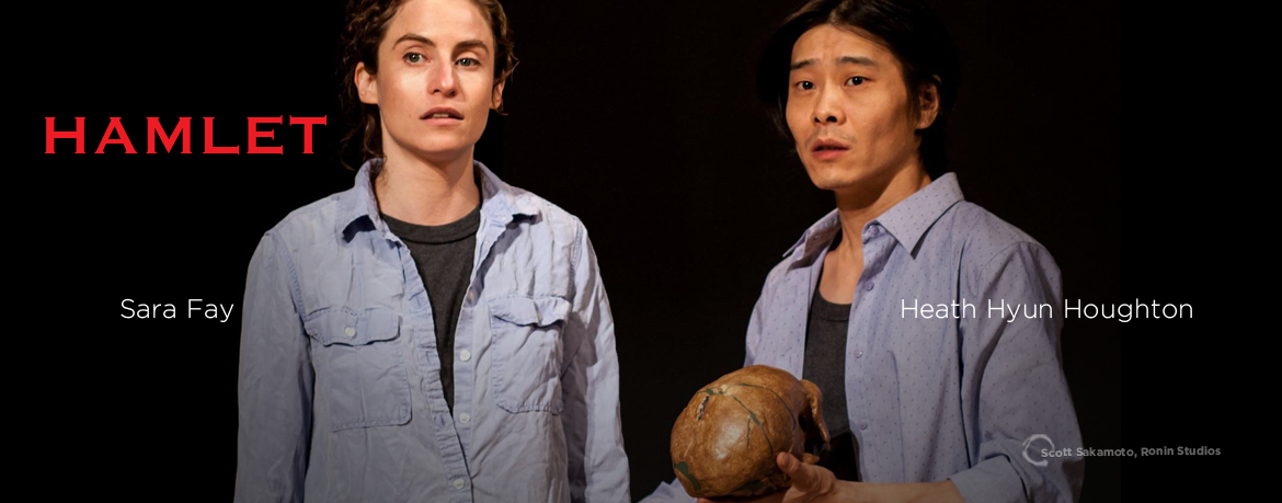 Hamlet, Salt and Sage Productions, Heath Hyun, Sara Fay, Portland, Oregon, Heath Hyun Houghton