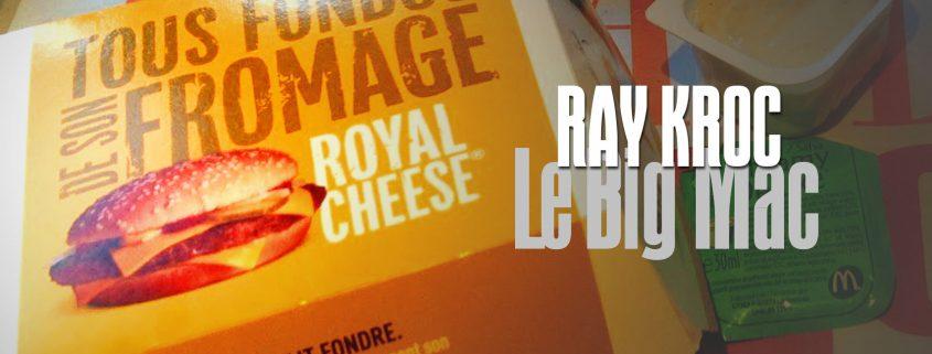 Ray Kroc, The Founder, Big Mac, Royal Cheese, Le Big Mac