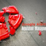Google Alerts, Reputation Management