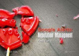 Google Alerts, Reputation Management